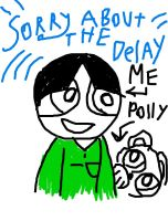 Sorry about the Delay by MagicArt1