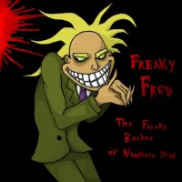 Freaky Fred the freaky barber by ImmaculateReprobate