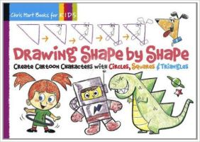 DRAWING SHAPE BY SHAPE by Christopher-Hart