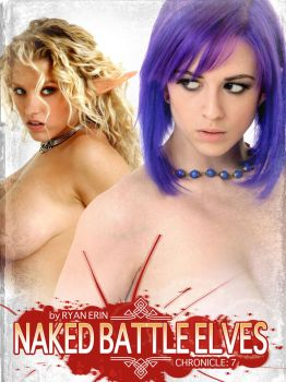 Naked Battle Elves:  Book 7 Cover art by RyanErin