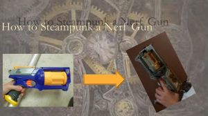 How to Steampunk a Nerf Gun by sweetchick141