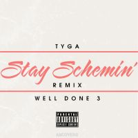 Tyga - Stay Schemin' Remix by AACovers