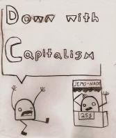 Down with capitalism by Grownupfairytales
