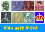 Monarchist inspirational poster - who will it be? by Disney08