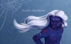 He webs your dreams by ankin