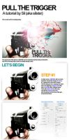 TUTORIAL - Pull The Trigger by silster