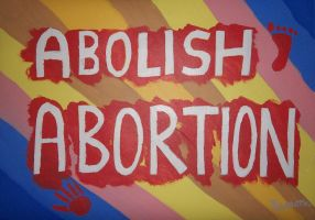 Abolish Abortion all over the world by wwwEAMONREILLYdotCOM