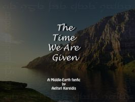 The Time We Are Given-Ch.20 by Aeltari