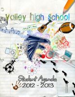 Valley High School 2011-2012 Student Agenda Cover by CandyDeChocolate