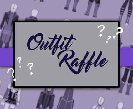 Free Outfit Raffle! (CLOSED) by xDreamyDesigns