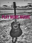 Play More Music by creativemikey