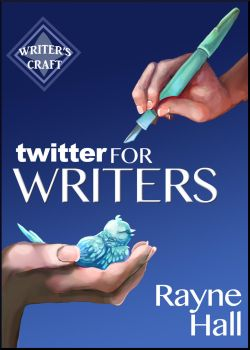 Twitter for Writers - Book Cover by RayneHall