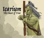 Icarium: The Chaser of Time by YapAttack
