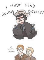 SHERLOCK: LET'S FIND JOHN'S BOOTY by Randomsplashes