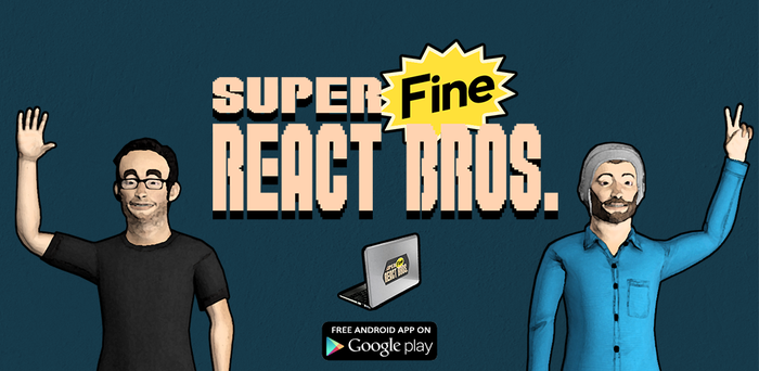 Super Fine React Brothers by peda7