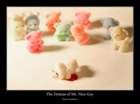 The Demise of Mr. Nice Guy by MadHatterVVVI