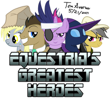 Equestria's Greatest Heroes by Wolfram-And-Hart