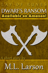Dwarf's Ransom - Available on Amazon by ML-Larson