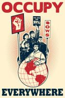 Occupy Everywhere Global Edition by rottenart
