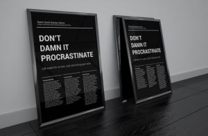 Don't Procrastinate Black Poster A2 by SynthDesign