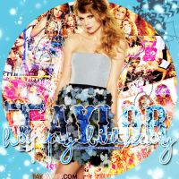 . Happy Birthday Taylor by bRokeOutMyHeart