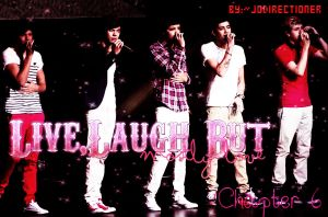 Live,laugh but mostly love-Chapter  6 by JoDirectioner