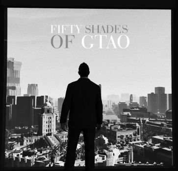 Fifty shades of GTAO by i5918591