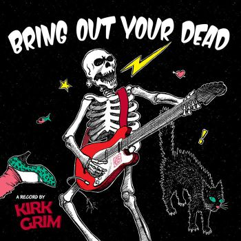 Bring Out Your Dead (Album cover for Kirk Grim) by EddySara