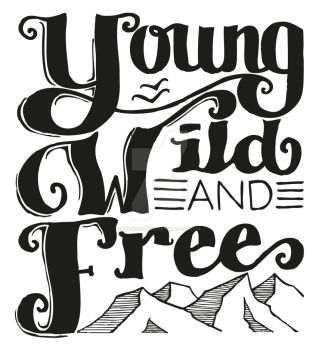 YOUNG, WILD AND FREE by biancaotivo