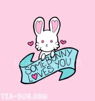 Somebunny Loves You by tea-bug