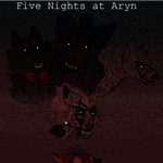 DotW: Five Nights at Aryn by Spicybuns