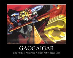 GaoGaiGar Is That You Jesus by OrneryAmerican