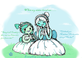 When my Sissy Loved Me....... by Ask-MusicPrincess3rd