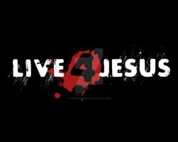 Live 4 Jesus by drumsmasher